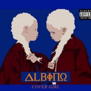 Albino, Cover Girl, download ,zip, zippyshare, fakaza, EP, datafilehost, album